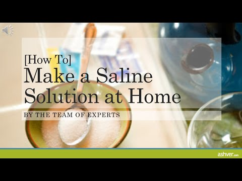 [How to] Make a Saline Solution at Home