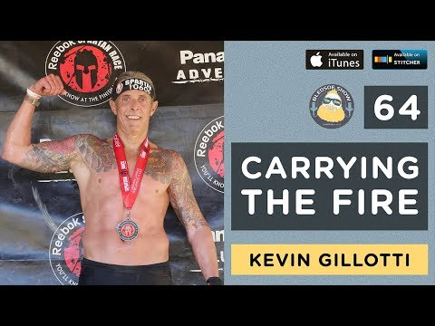 The Bledsoe Show w/ Kevin Gillotti — Carrying the Fire #64