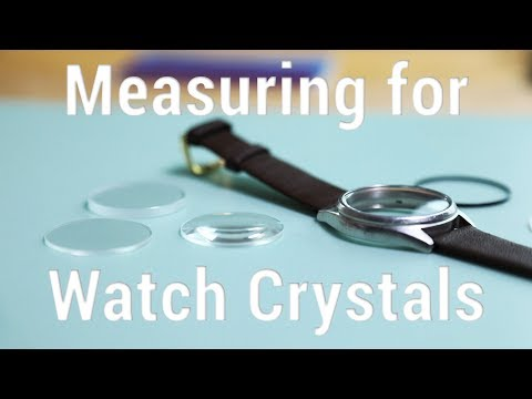 How to Measure for Round Glass Watch Crystals