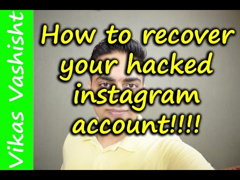 How to recover hacked Instagram account!!! | Vikas Vashisht