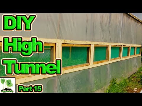 Building The Ultimate Home Made Polytunnel / Hoop House Part 15