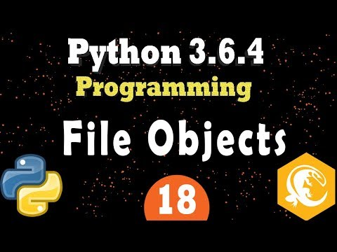 Python File Objects | Open, Read & Write To Text Files and Binary Files in Python 3 (Programming)