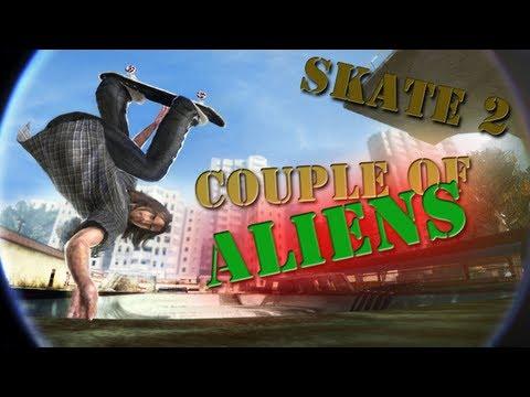 Skate 2: Career - Couple Of Aliens