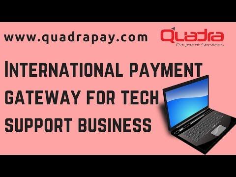 International payment gateway for tech support business