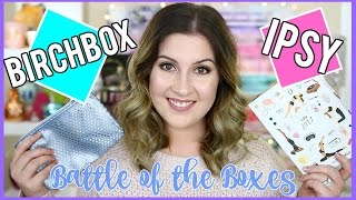 BATTLE OF THE BOXES l IPSY VS BIRCHBOX l JANUARY 2017
