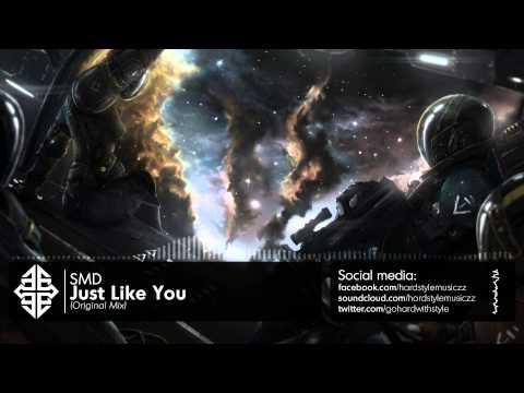 SMD - Just Like You [HQ Original] #tbt [2008]