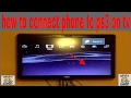 How to connect phone to ps3 on TV