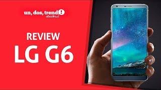 LG G6 Review Completa en Español