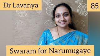   Swaram for Narumugaye   Iruvar   Dr Lavanya   Voice Culture Trainer   Notes   Play Back Singer  