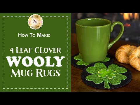 How to Make Four-Leaf Clover Wool Mug Rugs | a Shabby Fabrics Sewing Tutorial