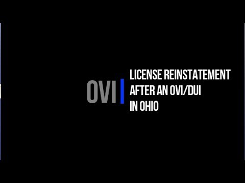 How is a drivers license reinstated after on OVI in Ohio?