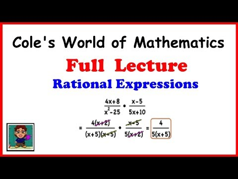 Full Lecture on Rational Expressions ❖ Algebra 2