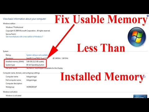Fix Usable Memory (RAM) Less Than Installed Memory On A 64 Bit System