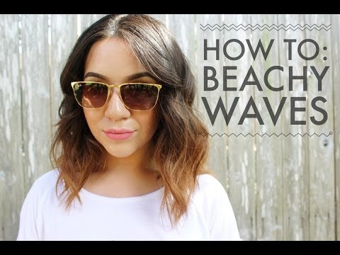 How to: Beachy Waves for Short to Medium Length Hair