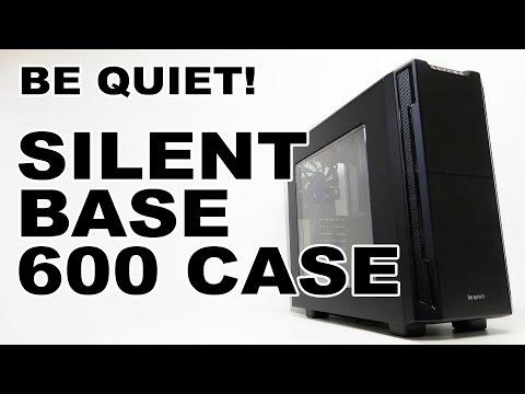 Be Quiet! Silent Base 600 Case Review