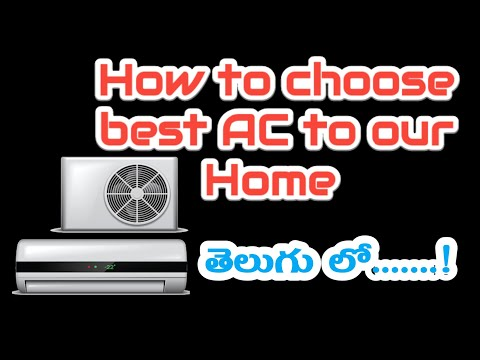 How to choose best AC to our Home, AC buying guide in Telugu, AC maintenance Tips
