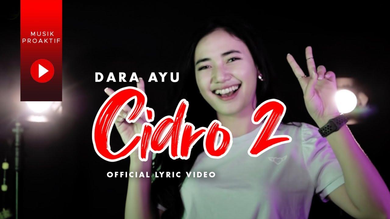 Download Dara Ayu - Cidro 2 (OFFICIAL REGGAE) MP3 Gratis