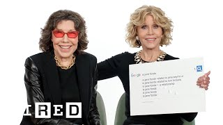 Jane Fonda & Lily Tomlin Answer the Web