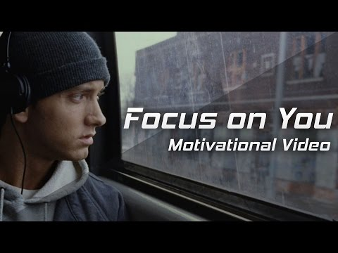 FOCUS ON YOU - 2017 Motivational Video for Success