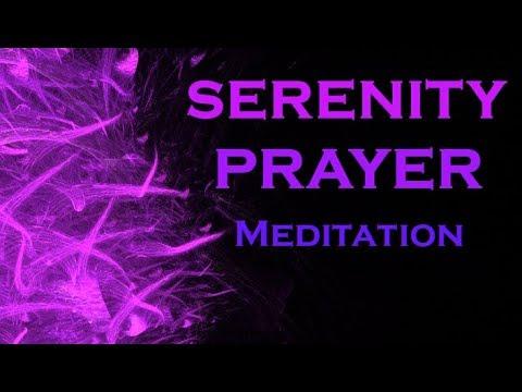 SERENITY PRAYER Meditation ~ Most POWERFUL Meditation
