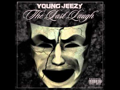 Young Jeezy Rap game The Last Laugh Mixtape