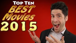 Top 10 BEST movies 2015