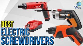 10 Best Electric Screwdrivers 2017
