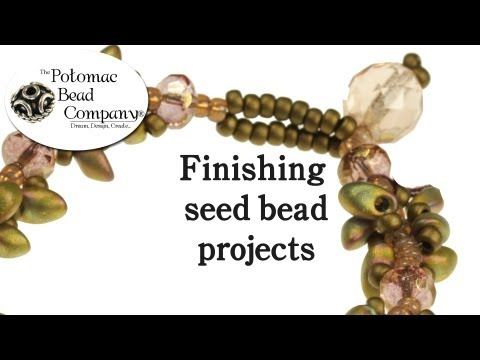 How to Finish Seed Bead Projects