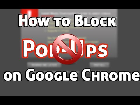 How to Block Pop-Ups on Google Chrome for Mac & Windows (2015)