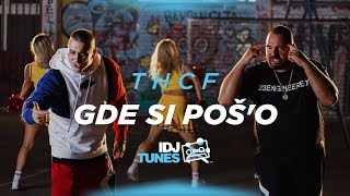 THCF - GDE SI POŠ'O (OFFICIAL VIDEO)