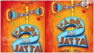 Carry On Jatta 2 (Upcoming Punjabi Movie) | Gippy Grewal | First Poster Released | Dainik Savera
