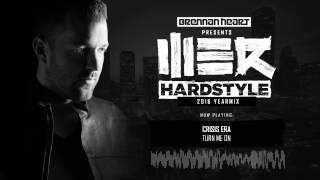 Brennan Heart presents WE R Hardstyle January 2017 (2016 Yearmix)