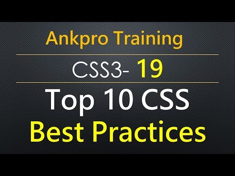 CSS3 19 - Top 10 CSS Best Practices | CSS top guidelines to follow by every UI designer