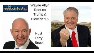 Wayne Allyn Root talks Trump on FreedomFest TV - #trumptrain #nevertrump