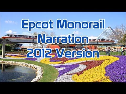 Epcot Monorail Narration | 2012 Version | Round Trip | WDW