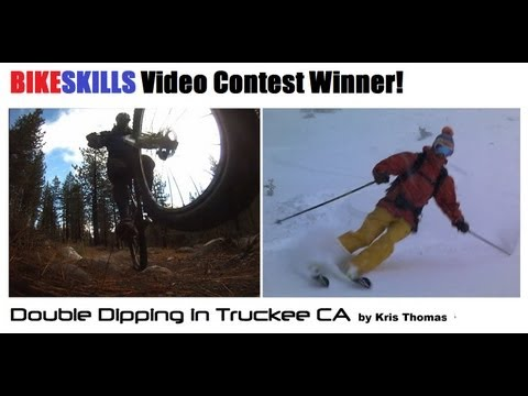 Double Dipping in Truckee