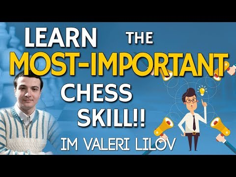 Chess Calculation 🔢: How to Get Better at it! - IM Valeri Lilov