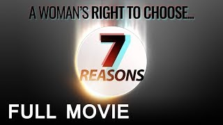 Destroying the 7 Most Popular Pro-Abortion Arguments | 7 Reasons Full Movie