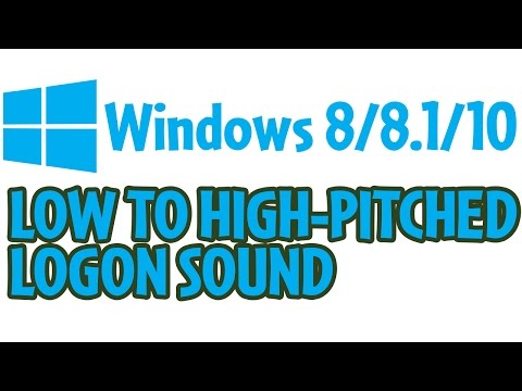 Windows 8/8.1/10 Low to High-Pitched Logon Sound