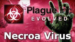 Plague Inc Evolved Necroa Virus Walkthrough Mega Brutal
