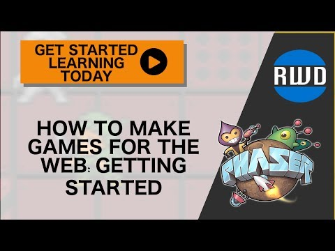 Phaser: How to Make Games for the Web - Getting Started