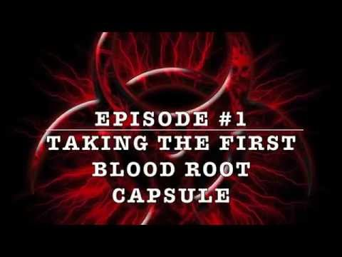 EP#2 Taking the first Blood Root capsule
