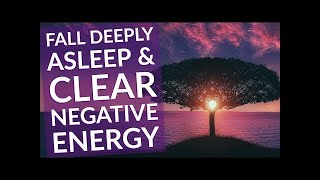 Sleep Hypnosis For Clearing Mind Of Negative Energy