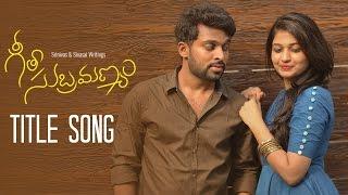 GeetaSubramanyam  - Title Song || Telugu Web Series - Wirally originals