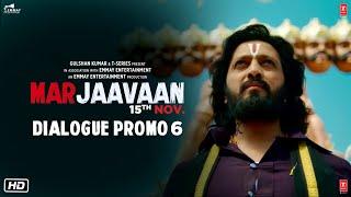 Marjaavaan (Dialogue Promo 6) | Riteish D, Sidharth M, Tara S | Milap Zaveri