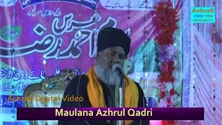 latest Taqreer | Maulana Azharul Qadri | Urse Huzoor Ashraful Ulama | 04-12-2016 | BHIWANDI