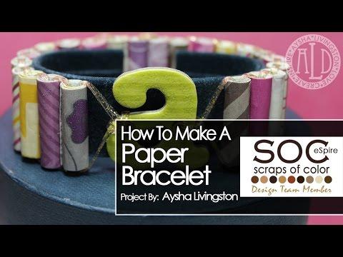 Paper Bead Bracelet (Project for SOC eSpire)