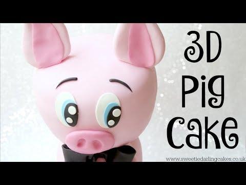 How to make a 3D Pig Cake