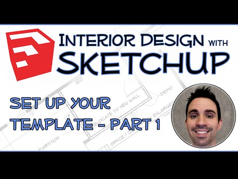 Interior Design with SketchUp - Set Up Your Template part 1