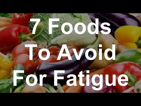 7 Foods To Avoid For Fatigue - Foods That Fight Fatigue